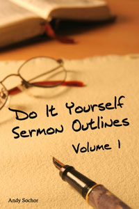 Do It Yourself Sermon Outlines: Volume 1 (cover)