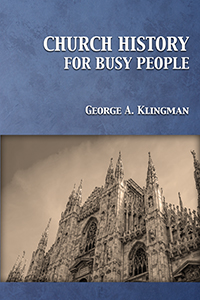 Church History for Busy People