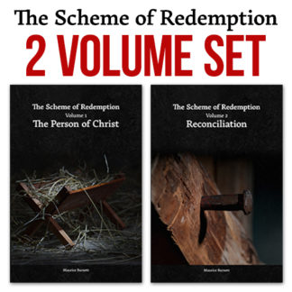 The Scheme of Redemption (2 Volume Set)