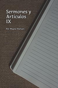 Sermones y Artículos IX